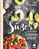 Süßes glutenfrei backen